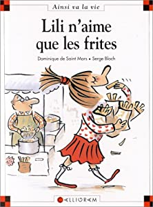 """Afficher """"Lili n'aime que les frites"""""""