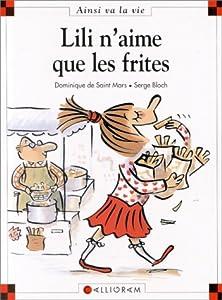 "Afficher ""Max et Lili n° 11 Lili n'aime que les frites"""