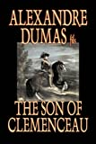 The Son of Clemenceau, Alexandre Dumas, 1598180894