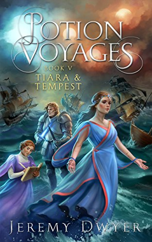 Potion Voyages Book 5: Tiara & Tempest