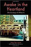 Awake in the Heartland, Joan Tollifson, 1553956303