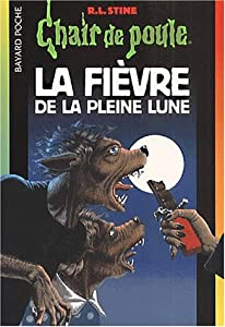 """Afficher """"La fièvre de la pleine lune"""""""