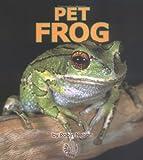 Pet Frog, Robin Nelson, 0822512718
