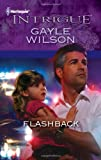 Flashback, Gayle Wilson, 0373695624