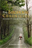 The Birdhouse Chronicles: Surviving the Joys of Country - Best Reviews Guide