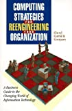 Computing Strategies for Reengineering Your Organization, Cheryl Currid, 0761501177