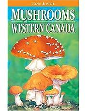 Mushrooms of Western Canada