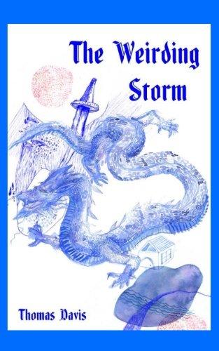 The Weirding Storm: A Dragon Epic