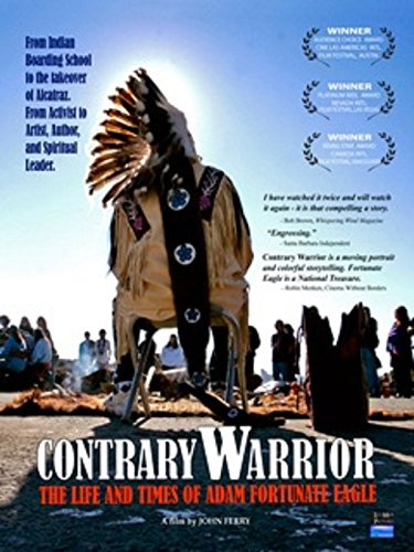 - Contrary Warrior: The Life and Times of Adam Fortunate Eagle