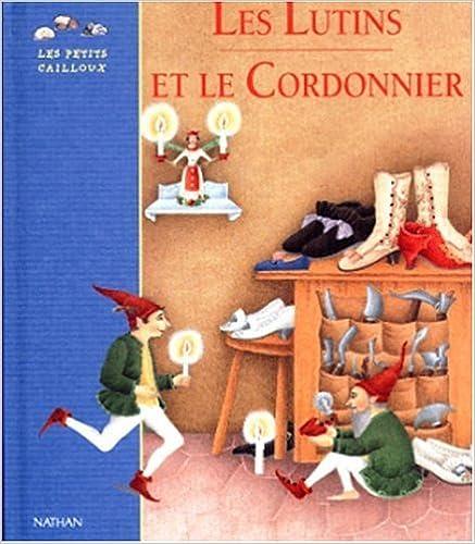 Lire en ligne Les Lutins et le Cordonnier pdf ebook