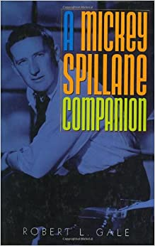 A Mickey Spillane Companion