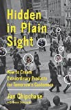 Hidden In Plain Sight by Jan Chipchase (April 8 2013)
