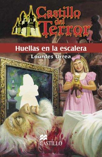 Huellas En La Escalera/ Footprints On The Stairs Castillo Del Terror/ Terror Castle: Amazon.es: Urrea, Lourdes: Libros