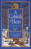 A Comedy of Heirs, Rett MacPherson, 0312205139