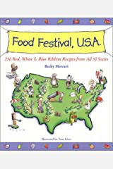 Food Festival, U.S.A.: Red, White, and Blue Ribbon Recipes from All 50 States