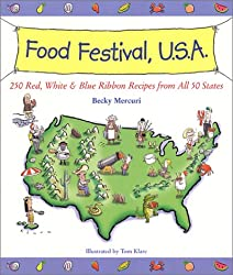 Food Festival, U.S.A.: Red, White, & Blue Ribbon Recipes from All 50 States