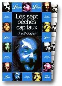 Les sept péchés capitaux : 7 anthologies (coffret en 7 volumes) par Lapaque