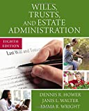 img - for Wills, Trusts, and Estate Administration book / textbook / text book
