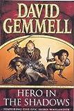 Hero in the Shadows (Drenai books)