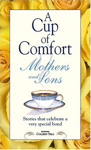 Cup Of Comfort For Mothers & Sons