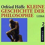 Kleine Geschichte der Philosophie 2 | Otfried Höffe