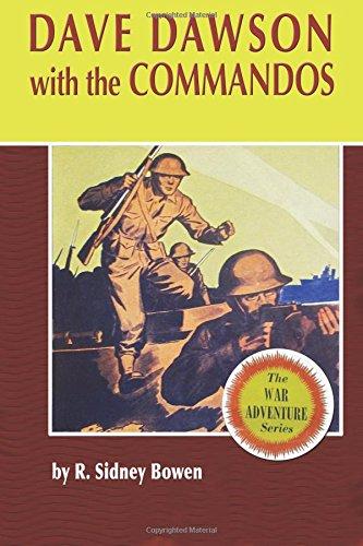 Read Online Dave Dawson with the Commandos (The Dave Dawson Wartime Adventures) (Volume 9) pdf
