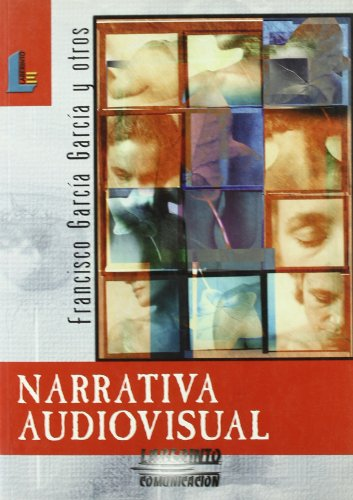 Descargar Libro Narrativa Audiovisual Francisco García García