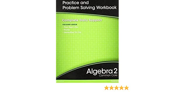 practice and problem solving workbook algebra 2 answers florida prentice hall