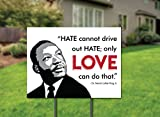 MLK Love Yard Sign - Dr. Martin Luther King Jr.