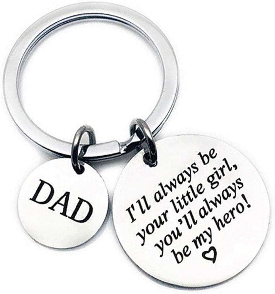 Llavero de acero inoxidable con texto en inglés Dad From Daughter, con texto en inglés I'll Always Be Your Little Girl You're Always Be My Hero, regalo de cumpleaños para el día del padre