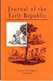 img - for Journal of the Early Republic, Volume 33, Number 3, Fall 2013 book / textbook / text book