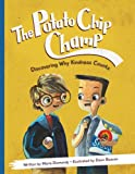 img - for The Potato Chip Champ: Discovering Why Kindness Counts book / textbook / text book