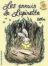 Les ennuis de Lapinette par Cathon