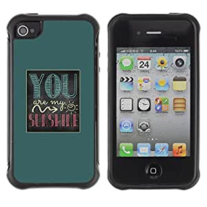 Suave TPU GEL Carcasa Funda Silicona Blando Estuche Caso de protección (para) Apple Iphone 4 / 4S / CECELL Phone case / / You Are My Sunshine Green Poster Text /