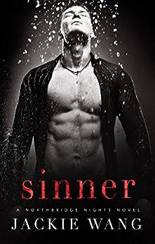 Sinner (Northbridge Nights Book 3) by [Wang, Jackie]