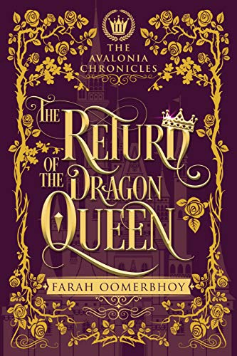 The Return of the Dragon Queen (The Avalonia Chronicles Book 3)