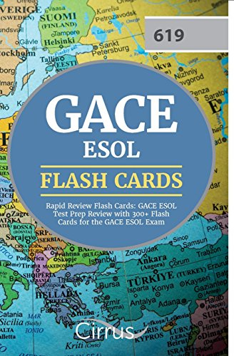 GACE ESOL Rapid Review Flash Cards: GACE ESOL Test Prep Review with 300+ Flash Cards for the GACE ESOL Exam
