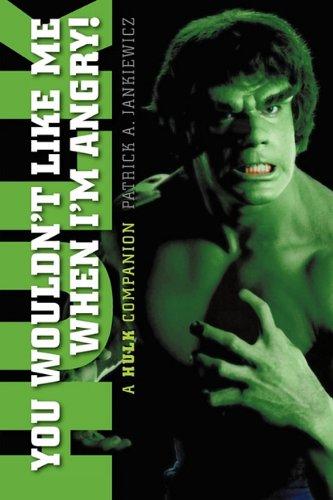Download You Wouldn't Like Me When I'm Angry: A Hulk Companion pdf