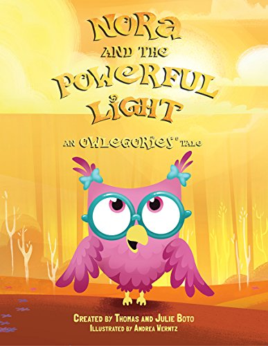 Nora and the Powerful Light: An Owlegories Tale (OWLEGORIES)