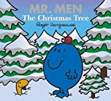 Mr. Men The Christmas Tree (Mr. Men & Little Miss Celebrations)