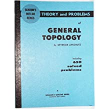 THEORY AND PROBLEMS OF GENERAL TOPOLOGY (SCHAUM'S OUTLINE SERIES)