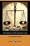 The Genius of the Common Law, Frederick Pollock, 1409959740
