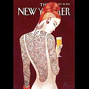 The New Yorker, September 22nd 2014 (Nick Paumgarten, Lizzie Widdicombe, Rivka Galchen) Periodical