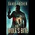 The Wolf's Bite - An Action Thriller Novel (A Noah Wolf Novel, Thriller, Action, Mystery Book 5)
