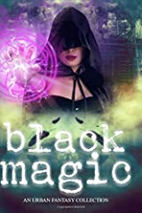 Black Magic: A Women of Urban Fantasy Production Paperback