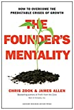 img - for The Founder's Mentality: How to Overcome the Predictable Crises of Growth book / textbook / text book
