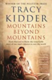 Front cover for the book Mountains Beyond Mountains by Tracy Kidder