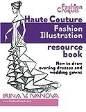 Haute Couture Fashion Illustration Resource