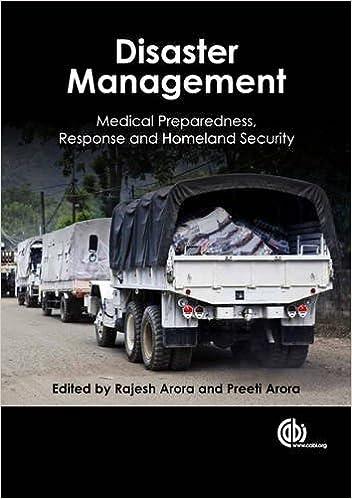 Disaster Managemen: Medical Preparedness, Response and Homeland Security