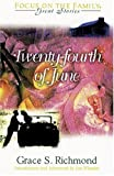 The Twenty-Fourth of June, Grace S. Richmond, 1561797634
